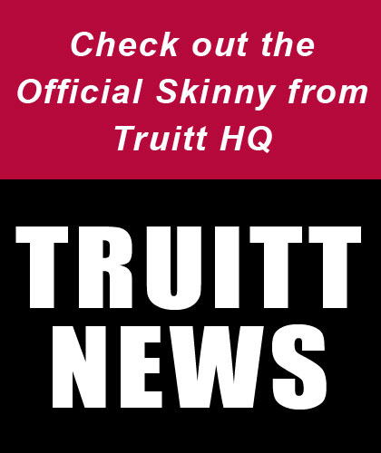 Check out the Official Skinny from Truitt HQ